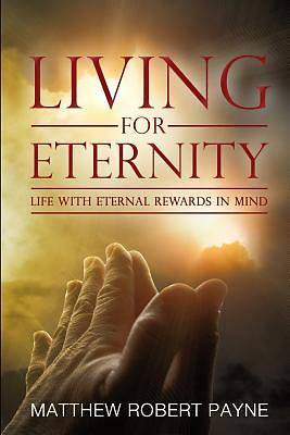Picture of Living for Eternity