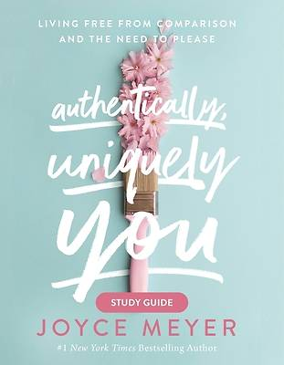Picture of Authentically, Uniquely You Study Guide