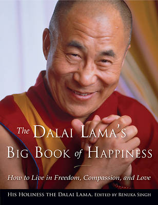 The Dalai Lamas Big Book of Happiness