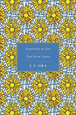 Surprised by Joy / The Four Loves