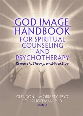 Picture of God Image Handbook for Spiritual Counseling and Psychotherapy