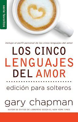 The Cinco Lenguajes del Amor Para Solteros, Los / Five Love Languages for Singles