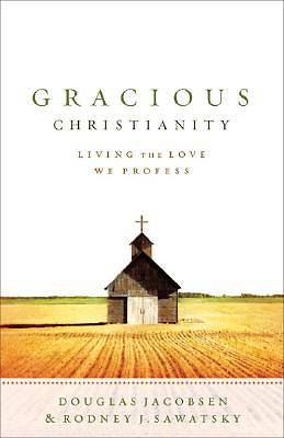 Gracious Christianity [ePub Ebook]