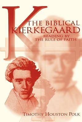 Picture of The Biblical Kierkegaard