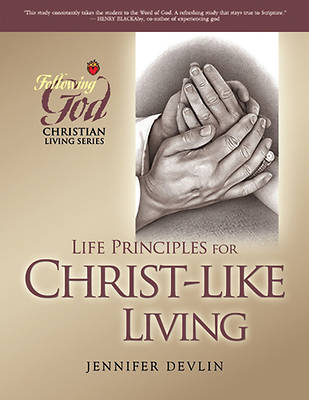 Picture of Life Principles for Christ-Like Living