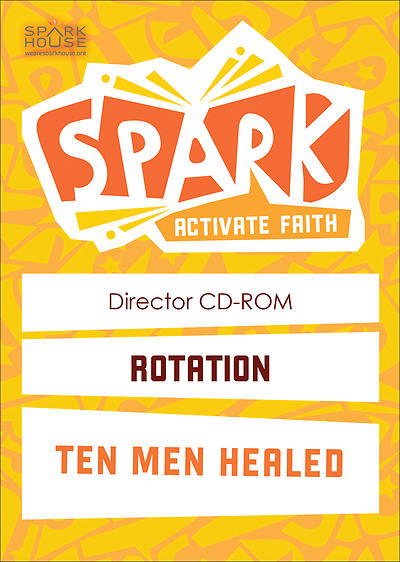 Spark Rotation Ten Men Healed Director CD