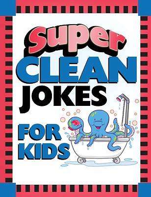 Picture of Super Clean Jokes for Kids