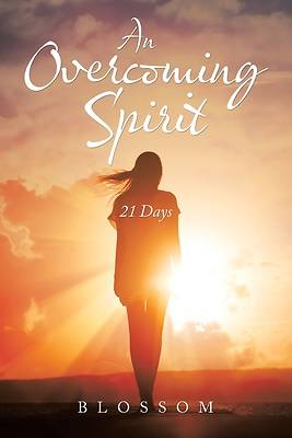 Picture of An Overcoming Spirit