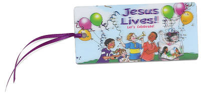 Jesus Lives! Lets Celebrate 3D Bookmark