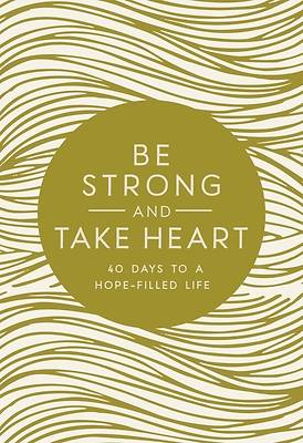 Picture of Be Strong and Take Heart