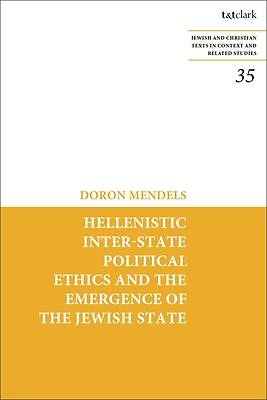Picture of Hellenistic Inter-State Political Ethics and the Emergence of the Jewish State