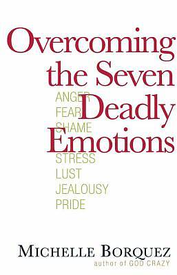Overcoming the Seven Deadly Emotions [Adobe Ebook]