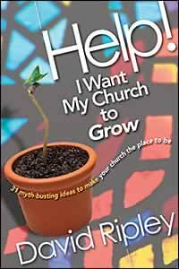 Picture of Help! I Want My Church to Grow