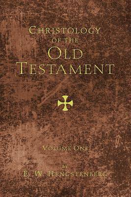 Christology of the Old Testament, 2 Volumes