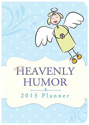 Heavenly Humor 2013 Planner