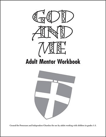God and Me Adult Mentor Workbook