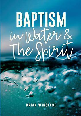 Picture of Baptism in Water and the Spirit