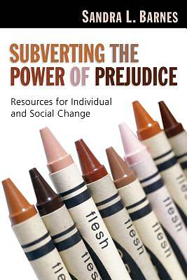 Subverting the Power of Prejudice