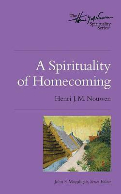 A Spirituality of Homecoming [ePub Ebook]