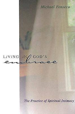 Living in Gods Embrace