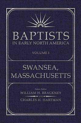 Baptist in Early North America-Swansea, Massachusetts