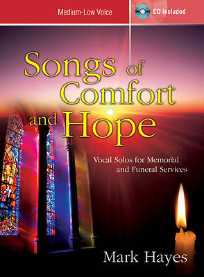 Songs of Comfort and Hope Med-Low Vocal Solo Book and Accomp CD