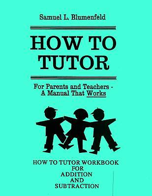 Picture of How to Tutor Workbook for Addition and Subtraction