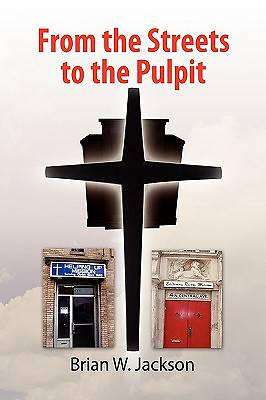 Picture of From the Streets to the Pulpit