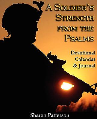 A Soldiers Strength from the Psalms