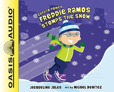 Freddie Ramos Stomps the Snow (Library Edition)