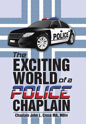 The Exciting World of a Police Chaplain