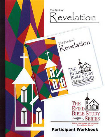 Efird Bible Study Series- The Book of Revelation Individual Study Ind Kit