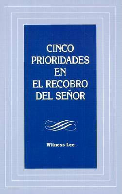 Cinco Prioridades en el Recobro del Senor = Five Emphases in the Lords Recovery