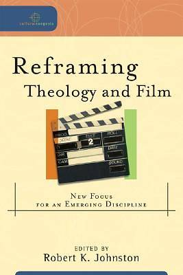 Picture of Reframing Theology and Film