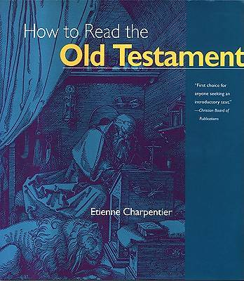 How Read Old Testmnt - How to Read the Old Testament Volume 1