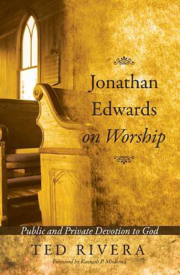 Picture of Jonathan Edwards on Worship