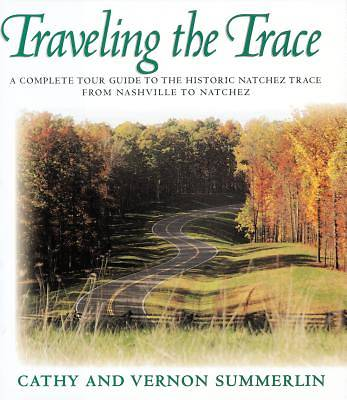Picture of Traveling the Trace