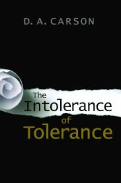 Picture of The Intolerance of Tolerance