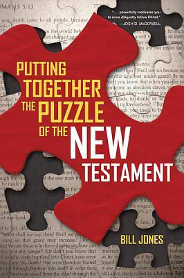 Picture of Putting Together the Puzzle of the New Testament