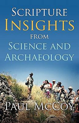 Scripture Insights from Science and Archaeology