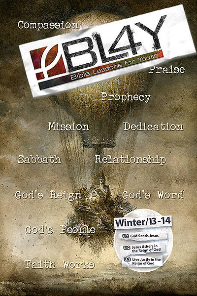 Bible Lessons for Youth Winter 2013-2014 student