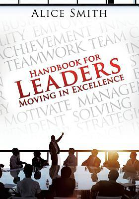 Handbook for Leaders Moving in Excellence