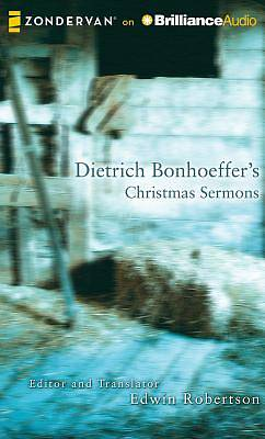 Picture of Dietrich Bonhoeffer's Christmas Sermons