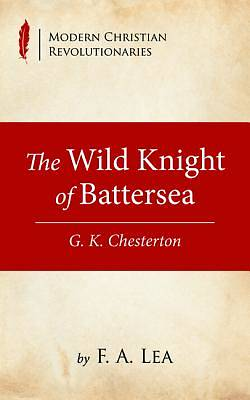 Picture of The Wild Knight of Battersea