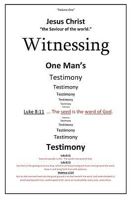 Picture of Witnessing One Man's Testimony