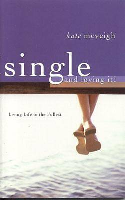 Single and Loving It! [ePub Ebook]