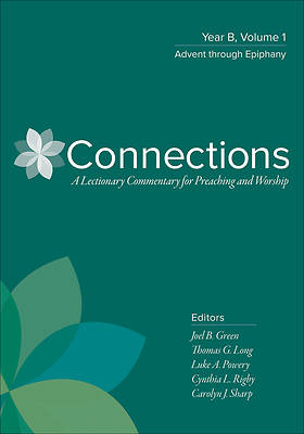 Picture of Connections Year B, Volume 1: Advent through Epiphany