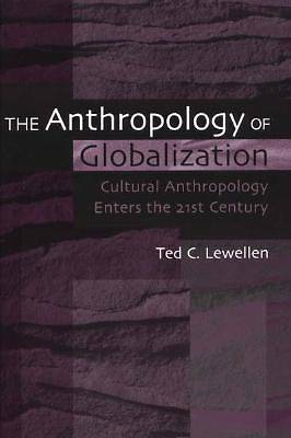 Picture of The Anthropology of Globalization