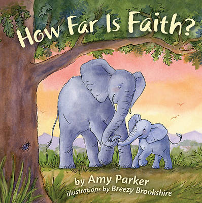 Picture of How Far Is Faith? (Padded Board Book)