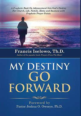 My Destiny Go Forward